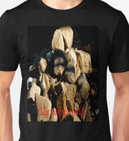 YOU ROCK MY WORLD... T-Shirt