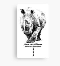 White Rhino with Anti-Poaching Message   African Wildlife Canvas Print