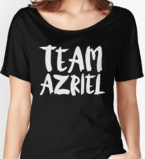 Azriel - Team Azriel - A Court of Thorns and Roses - ACOMAF - ACOWAR - ACOTAR Women's Relaxed Fit T-Shirt