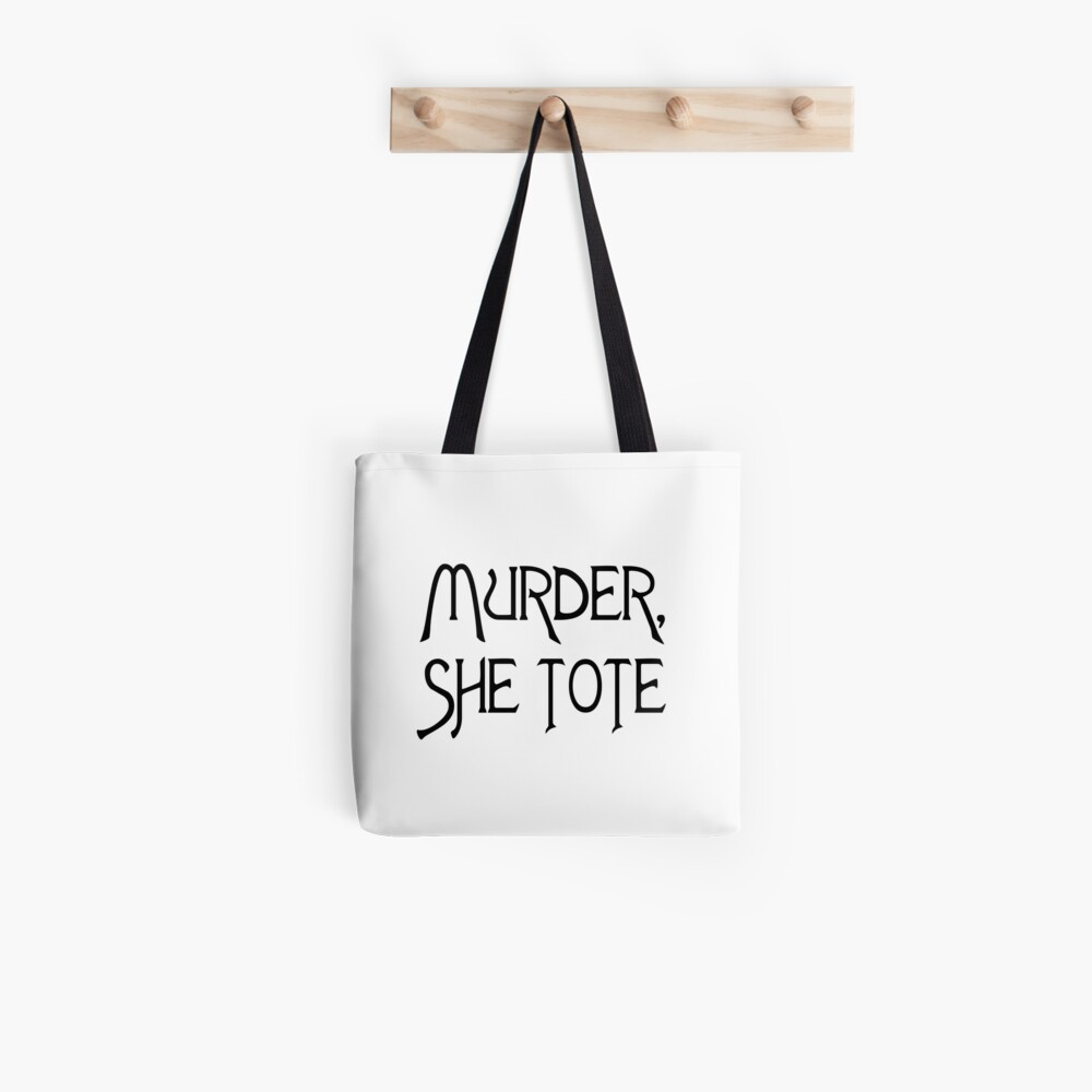 MURDER SHE TOTE Tote Bag
