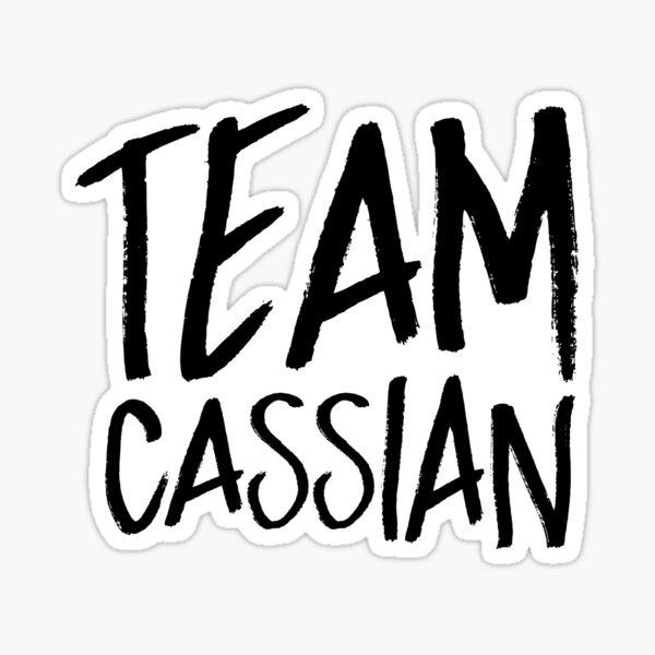 Cassian - Team Cassian - A Court of Mist and Fury - ACOTAR - ACOMAF - ACOWAR Sticker
