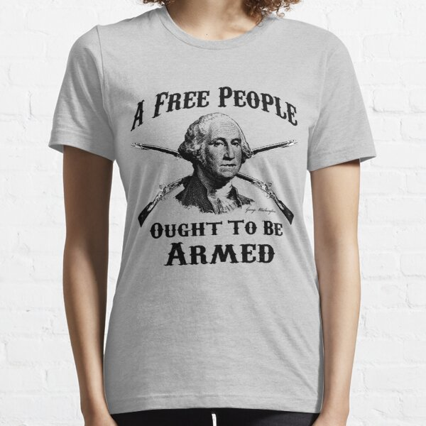 Washington Quote - A Free People Essential T-Shirt
