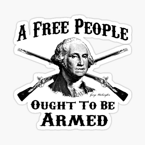 Washington Quote - A Free People Sticker