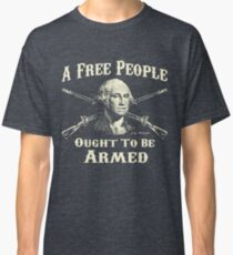 Washington Quote - A Free People Classic T-Shirt