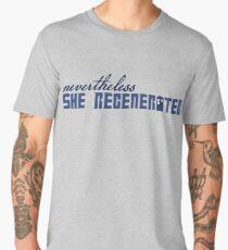 Nevertheless She Regenerated Men's Premium T-Shirt