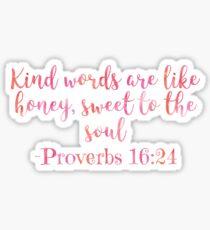 Proverbs 16:24 Sticker