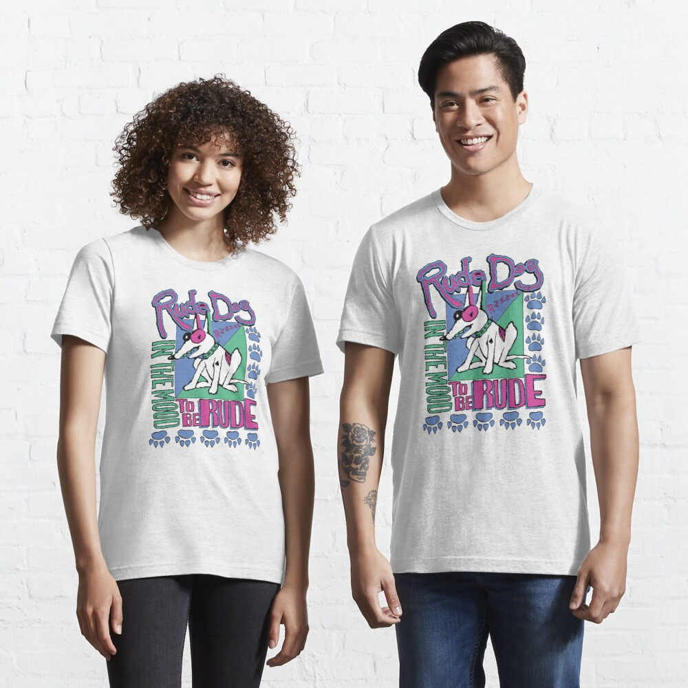 IN THE MOOD TO BE RUDE Essential T-Shirt