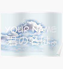 Your Name ( Kimi No Na Wa / 君の名は。) Poster
