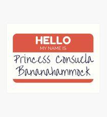 Princess Consuela Bananahammock Art Print