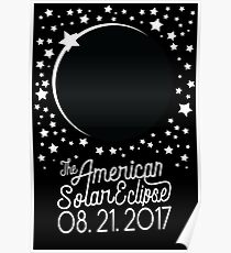 Solar Eclipse 2017 Shirt - The American Total Solar Eclipse Starfield - August 21, 2017 Poster