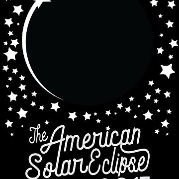 Solar Eclipse 2017 Shirt - The American Total Solar Eclipse Starfield - August 21, 2017 by dustofwings