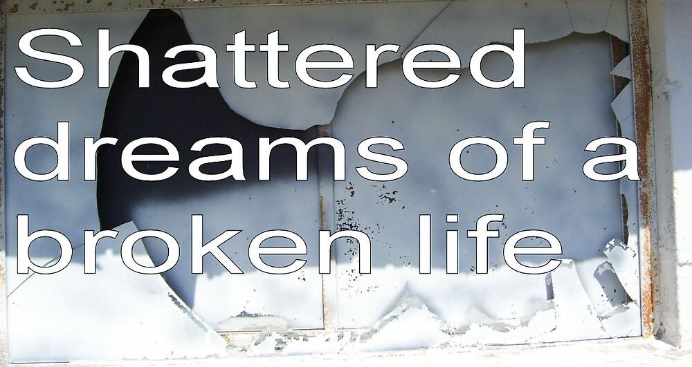 Broken Dreams by mpeakclewett