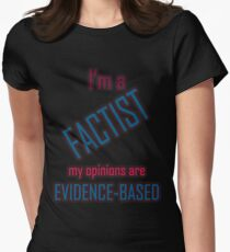 I'm a Factist Women's Fitted T-Shirt