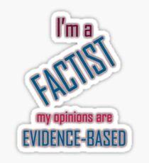 I'm a Factist Sticker