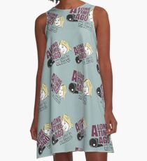 We used to be friends A-Line Dress