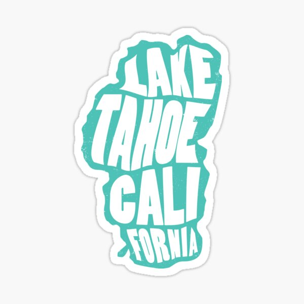 Lake Tahoe California Sticker Sticker