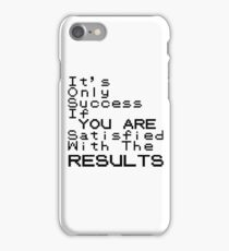 RESULTS iPhone Case/Skin