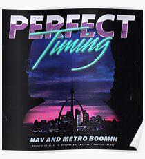 Perfect Timing - Nav x Metro Boomin Poster