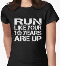 Run like your 10 years are up. Women's Fitted T-Shirt