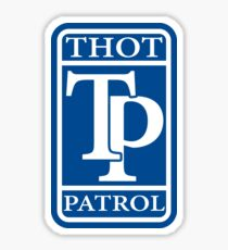 Thot Patrol Sticker