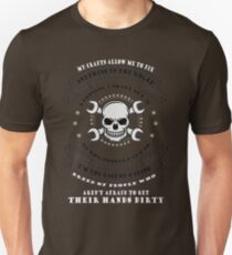 MY CRAFTS ALLOW ME TO FIX ANYTHING IN THE WORLD I POSSESS A SKILL SET 98% OF THE PEOPLE CAN'T DO I'M THE LAST OF  DYING BREED OF PEOPLE WHO AREN'T AFRAID TO GET THEIR HANDS DIRTY T-Shirt