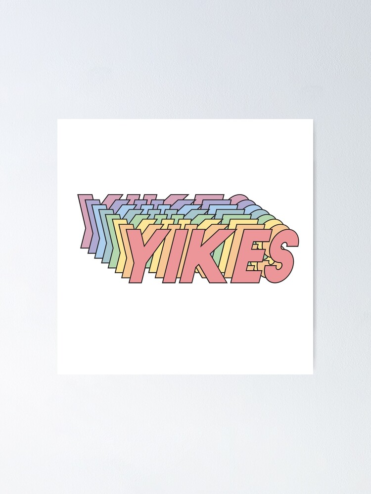 Alternate view of YIKES Poster
