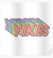 YIKES Poster
