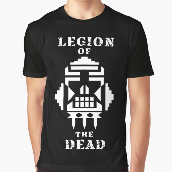 Legion Of The Dead (With Words) Graphic T-Shirt