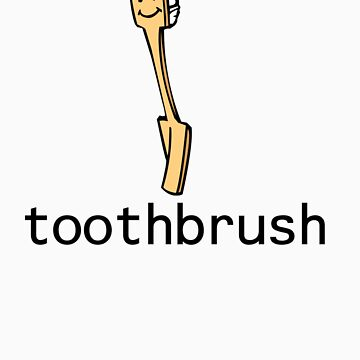 Toothbrush by muthmaniac