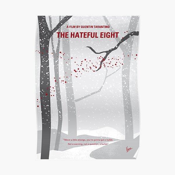 No502- Hateful eight minimal movie poster Poster