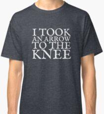 I Took an Arrow to the Knee Classic T-Shirt