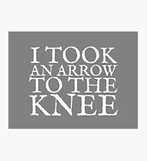 I Took an Arrow to the Knee Photographic Print
