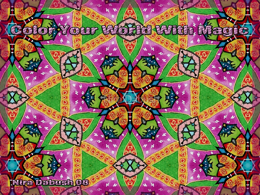 Colour Your World With Magical colors by Nira Dabush