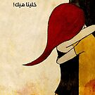 Let's stay like this by Nadine Feghaly