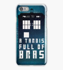 A TARDIS Full Of Bras iPhone Case/Skin