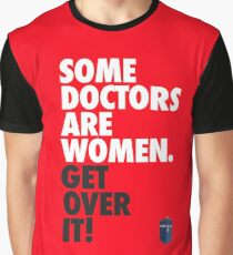 Doctor Who - Some Doctors Are Women (Jodie Whittaker) Graphic T-Shirt