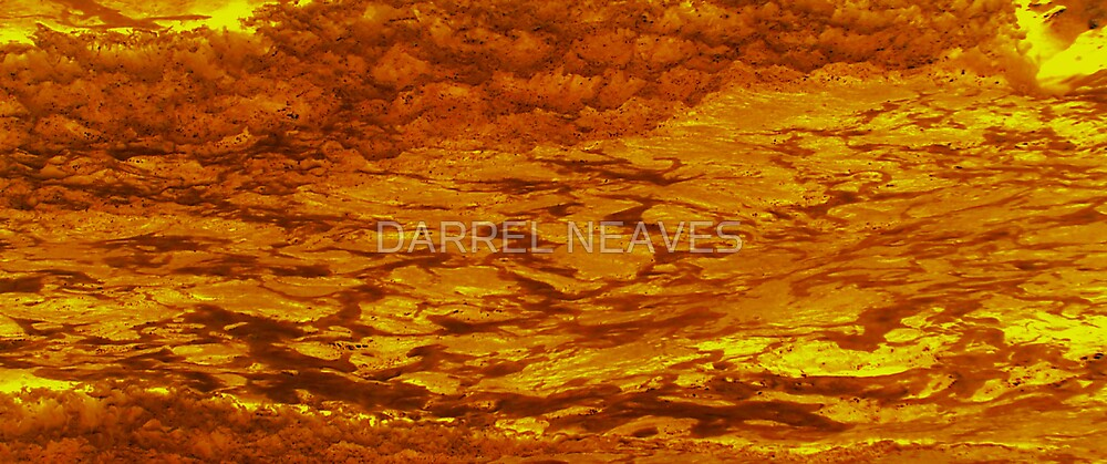 the lava flows by DARREL NEAVES