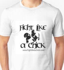 """""""Fight Like A Chick Tshirt""""   T-Shirt"""