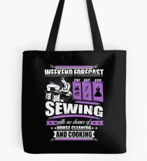 Weekend Forecast For Sewing Girl T-Shirt Tote Bag