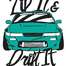 Zip It & Drift It - Greenish 240SX by theothergarage