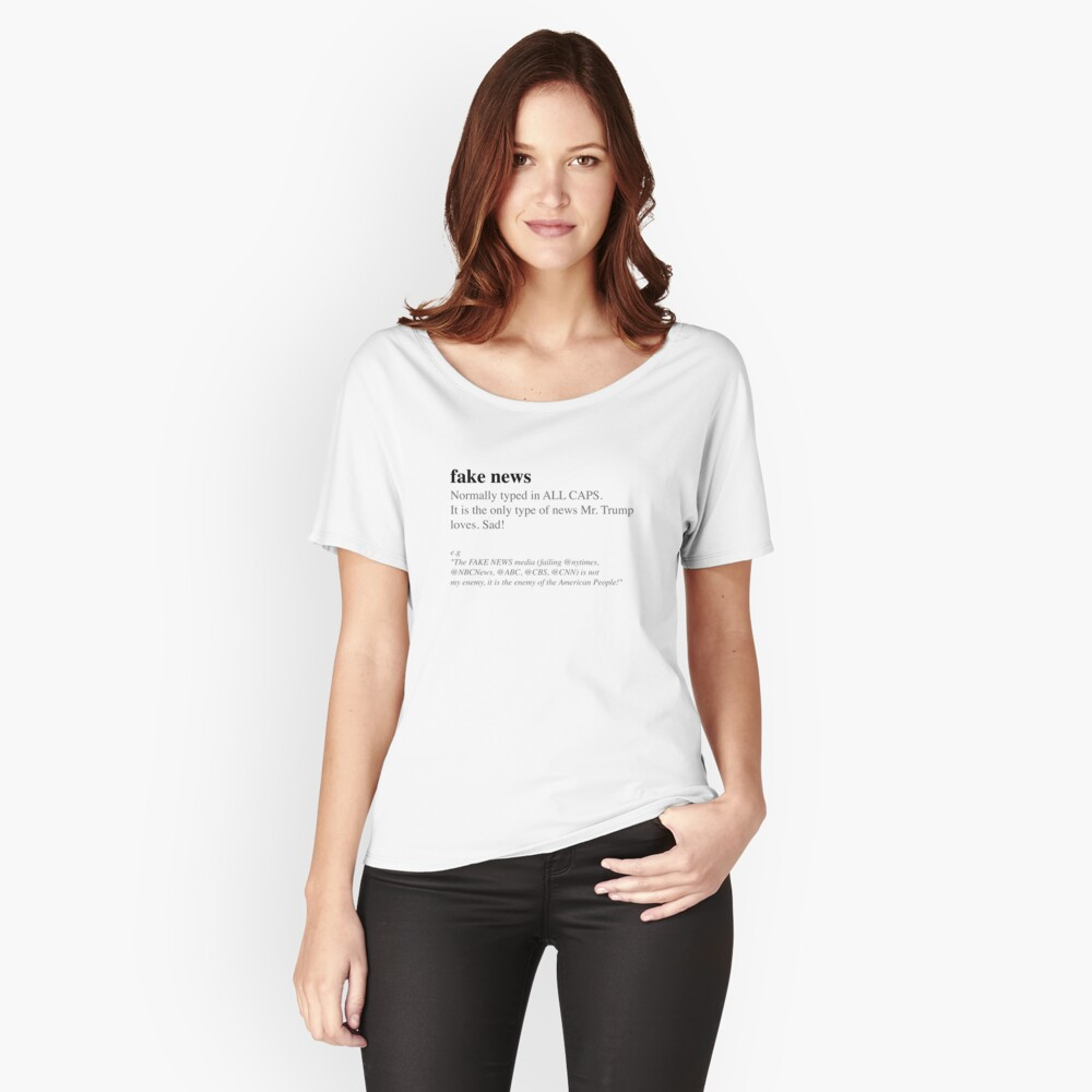 Fake News Women's Relaxed Fit T-Shirt Front