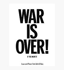 War Is over Poster Photographic Print