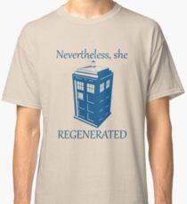 Nevertheless, She Regenerated DW13 Classic T-Shirt