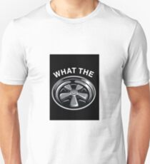 WHAT THE FUCH?! Unisex T-Shirt