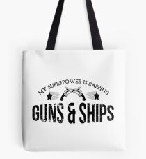 Guns & Ships Tote Bag