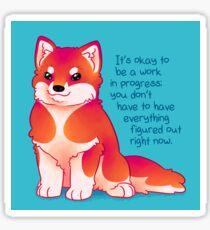"""""""It's Okay to be a Work in Progress"""" Malamute Pup Sticker"""