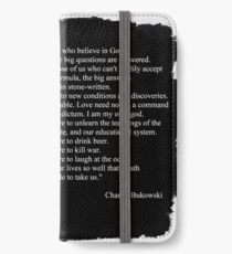 Charles BUKOWSKI - faith quote iPhone Wallet