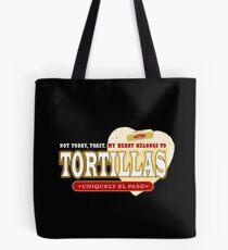 A Hot Flour Tortilla - Fresh Off the Comal Tote Bag