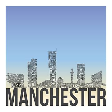 Manchester - City Of Music by WASABISQUID
