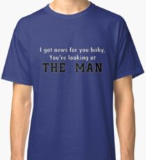 The Man Classic T-Shirt